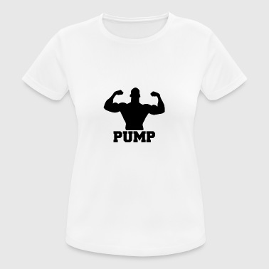 Pump up the gewichten - vrouwen T-shirt ademend