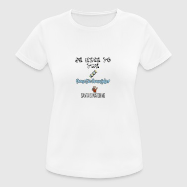 Be nice to the genetic counselor Santa is watching - Women's Breathable T-Shirt
