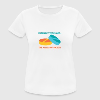 Pharmacy / Pharmacist: Pharmacy Techs Are ... The - Women's Breathable T-Shirt