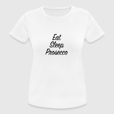 Prosecco - vrouwen T-shirt ademend
