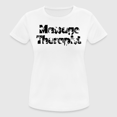 Massage therapist - Women's Breathable T-Shirt