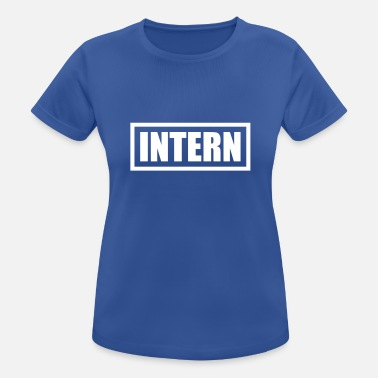 Intern Intern - Women's Sport T-Shirt