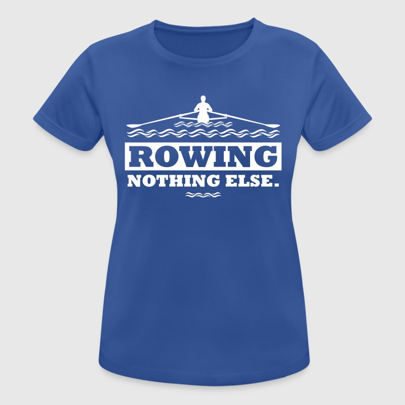 rowing nothing else Rudern Skull Boot Skiff - Frauen T-Shirt atmungsaktiv