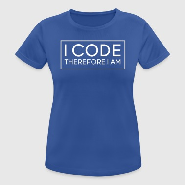 I Code Therefore I Am - Women's Breathable T-Shirt