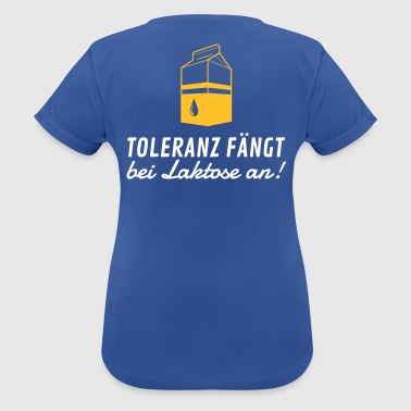 Tolerance Begins With Lactose! - Women's Breathable T-Shirt