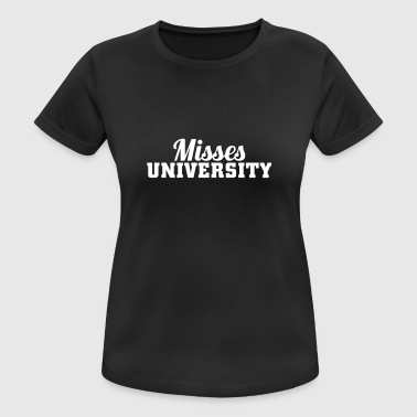 Misses University Sports wear - Women's Breathable T-Shirt
