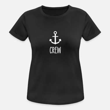 Sailing Crew Crew - Skipper sailing charter crew - Women's Breathable T-Shirt