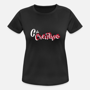 Creative Catastrophe C for Creative - Women's Sport T-Shirt