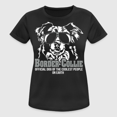 Official Dog Border Collie Coolest People - Frauen T-Shirt atmungsaktiv