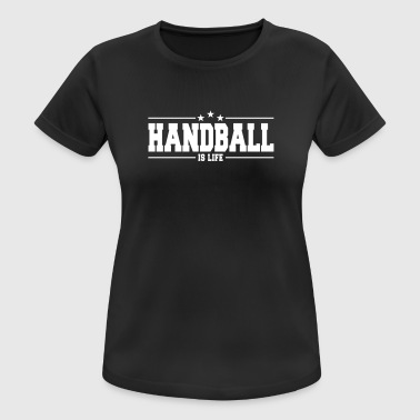 Ropa Deportiva Player handball is life 1 - Camiseta mujer transpirable