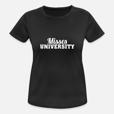 Fuck Wear Misses University Sports wear - Women's Breathable T-Shirt