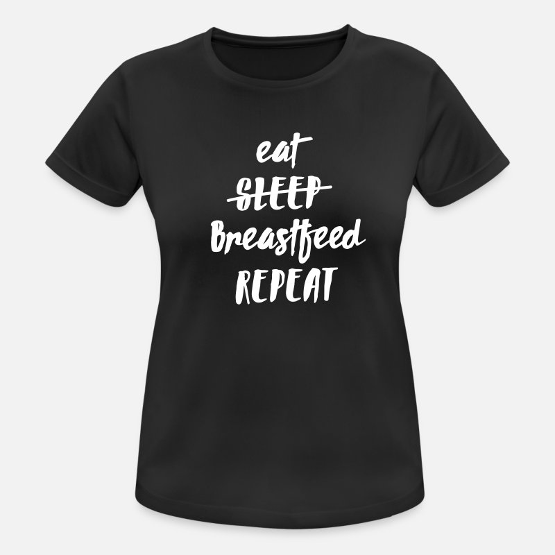 Baby T-Shirts - Eat - Sleep - (Breastfeed) - Repeat - Vrouwen sport T-shirt zwart