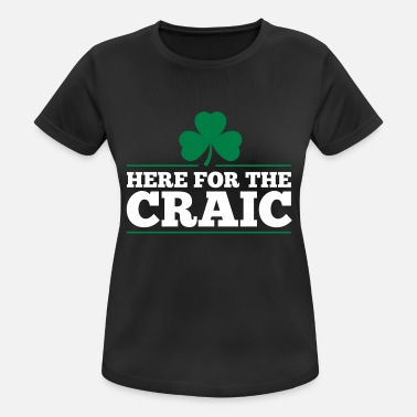 HERE FOR THE CRAIC - Women's Breathable T-Shirt