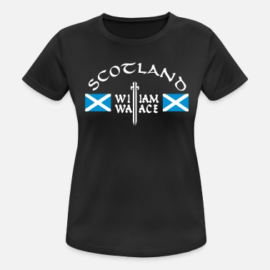 William Wallace Schotland William Wallace - Vrouwen sport T-shirt