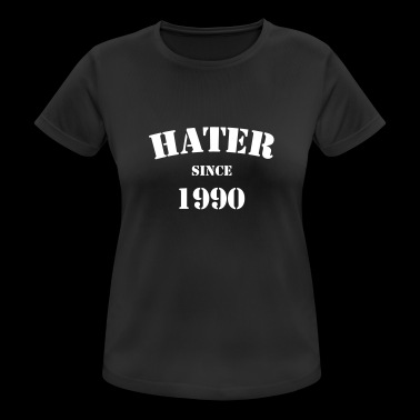Desde 1990 Hater - Camiseta mujer transpirable