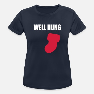 Hung well hung - Women's Breathable T-Shirt