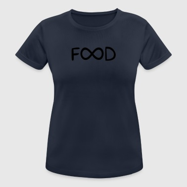 Infinitely eating funny sayings - Women's Breathable T-Shirt