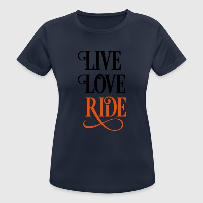 2541614 15919821 liveloveride - Women's Breathable T-Shirt