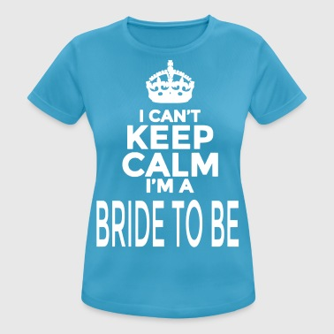 Bride To Be Hen Night - Women's Breathable T-Shirt