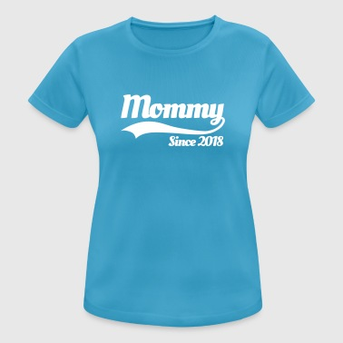 Mommy since 2018 - vrouwen T-shirt ademend