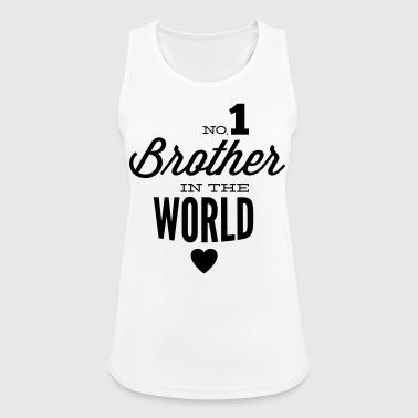 no1 brother of the world - Frauen Tank Top atmungsaktiv