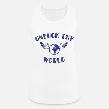 Quote unfuck the world - Women's Sport Tank Top