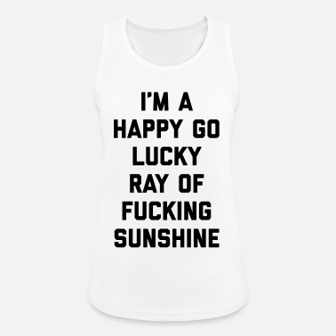 Best Ray Of Sunshine Funny Quote - Women's Sport Tank Top