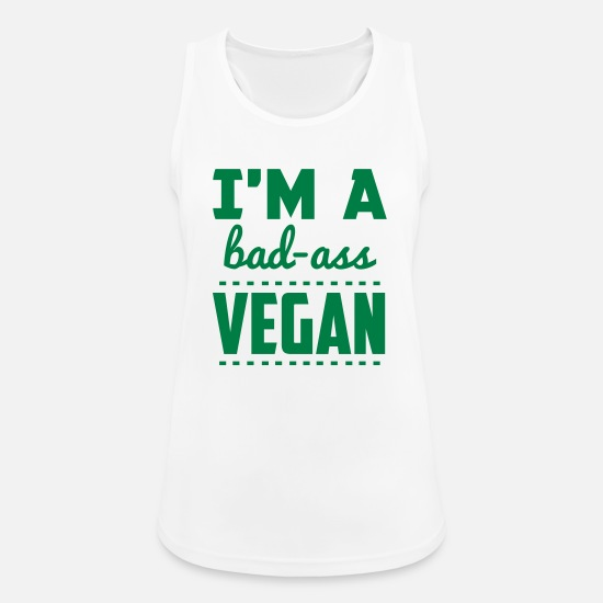 Sports Tank Tops - I'M A BAD-ASS VEGAN! - Women's Sport Tank Top white