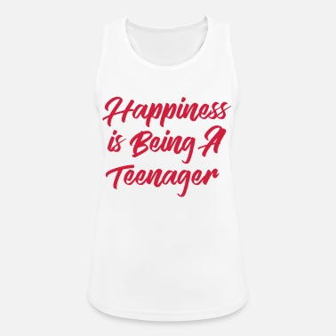 Happiness is being a Teenager - Sportowy top damski
