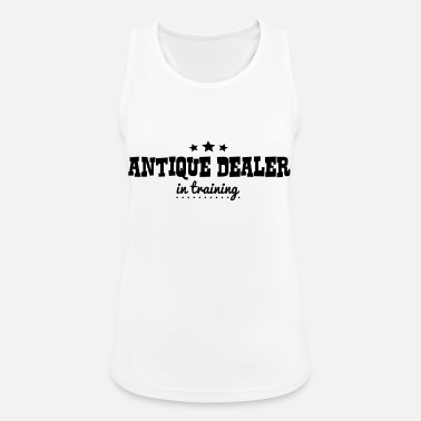 Antique Dealers antique dealer in training - Women's Sport Tank Top