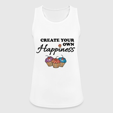 Create your own happiness - Frauen Tank Top atmungsaktiv