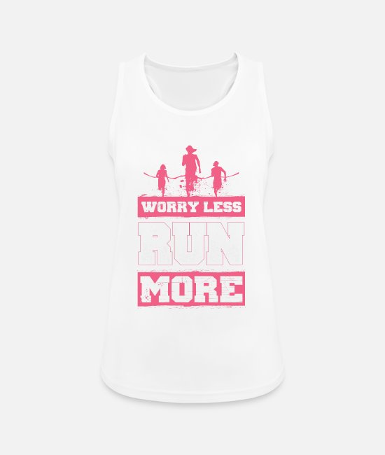 Renner Tank Tops - Worry Less - Run More - EN - Women's Sport Tank Top white