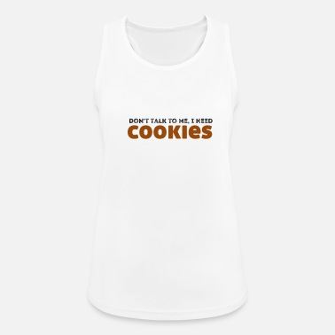 Cupido Do not talk to me, I need cookies - Women's Breathable Tank Top