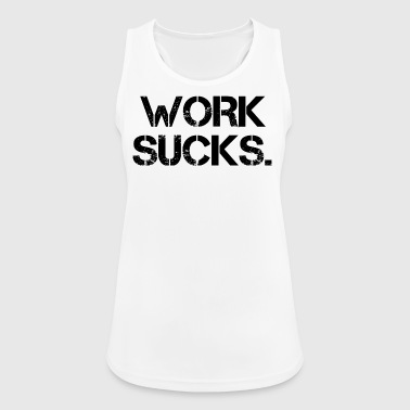 Unemployed Work Nerves Unemployed Unemployed Gift - Women's Breathable Tank Top