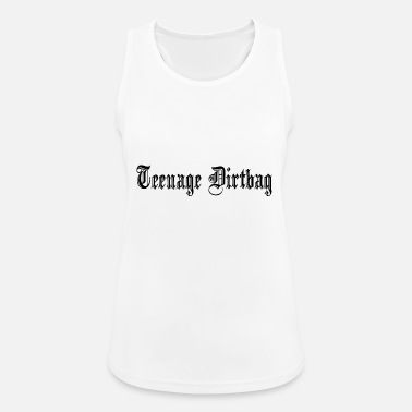 Teenager TEENAGE DIRTBAG - Frauen Tank Top atmungsaktiv
