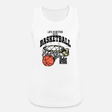 Basketball Life is Better with Basketball: Slam Dunk King - Women's Sport Tank Top