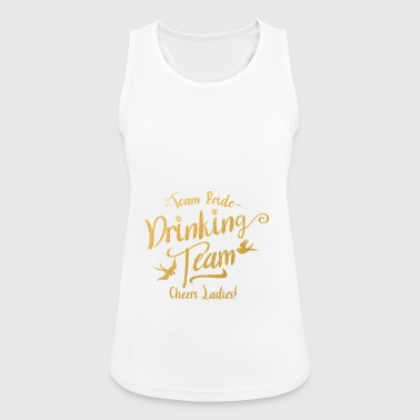 TEAM BRIDE DRINKEND TEAM CHEERS LADIES - Vrouwen tanktop ademend