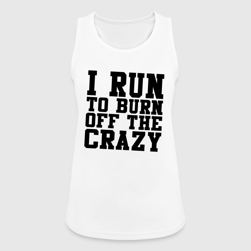 I'M RUNNING ME THE MADNESS OF THE BODY - Camiseta de tirantes transpirable mujer