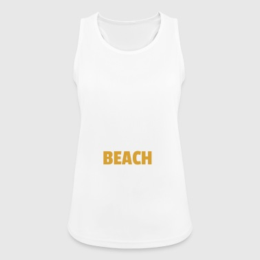 Long to the beach - Women's Breathable Tank Top