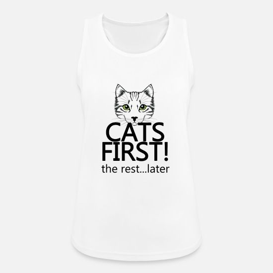 Birthday Tank Tops - Cats first cat first - Women's Sport Tank Top white