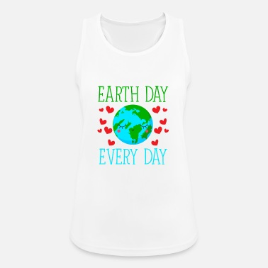 Day Earth Day Every Day - Frauen Tank Top atmungsaktiv
