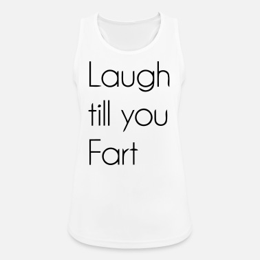 Laugh Laugh - Women's Breathable Tank Top