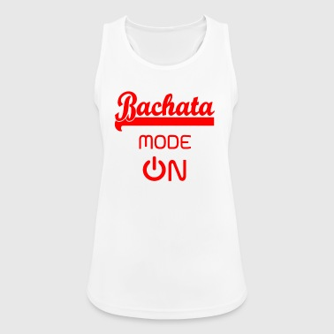 Bachata MODE ON rood - Bachata Dance Shirt - Vrouwen tanktop ademend