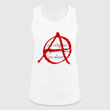 Government Anarchy, no religion, no government, no slaves - Women's Breathable Tank Top