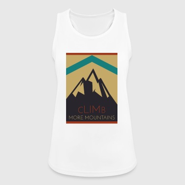Climb More Mountains. Climbing mountains - Women's Breathable Tank Top