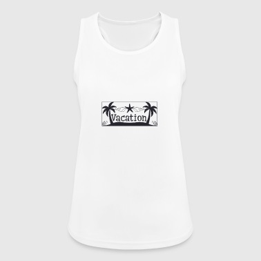 Vacation Vacation - Vacation - Women's Breathable Tank Top