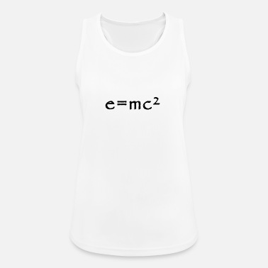 Mc Einstein e = mc² - Camiseta de tirantes transpirable mujer