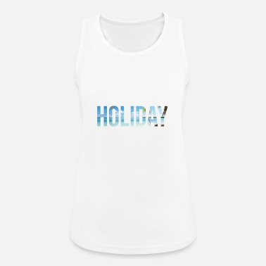 Holiday Holiday - Frauen Sport Tanktop