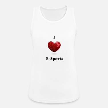 Sports Amo la camiseta de E-Sports - Camiseta de tirantes transpirable mujer