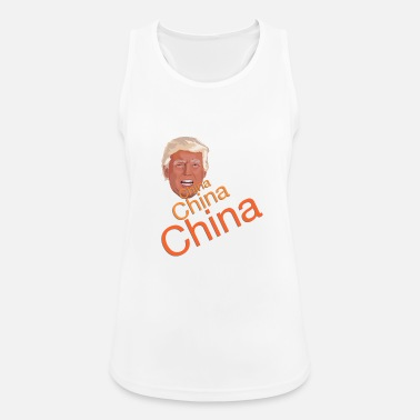 Chino Donald Trump - China China China - Camiseta de tirantes transpirable mujer